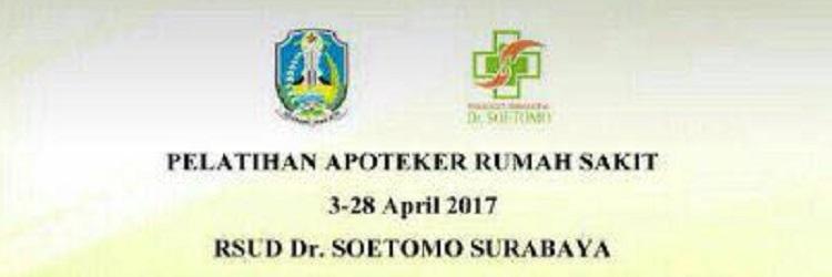 Pelatihan Apoteker Rumah Sakit RSUD Dr. Soetomo Surabaya