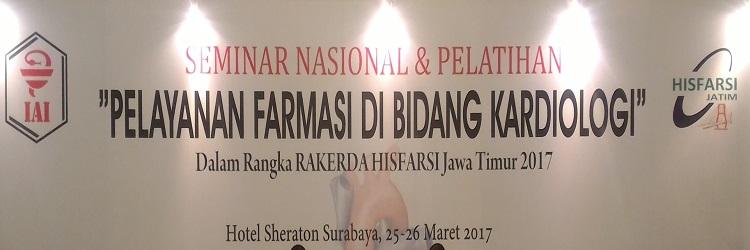 Seminar Nasional & Pelatihan HISFARSI Jawa Timur 2017