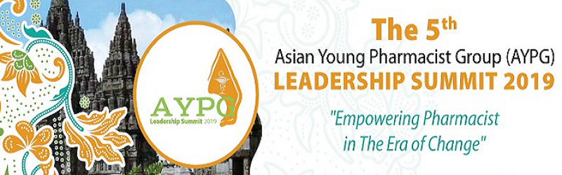 The 5th Asian Young Pharmacists Group (AYPG) Leadership Summit 2019